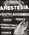 Réservation ANESTESIA + YOUTH AVOIDERS +MISSILE