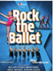 ROCK THE BALLET X RENNES